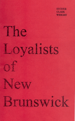 The Loyalists iof New Brunswick cover